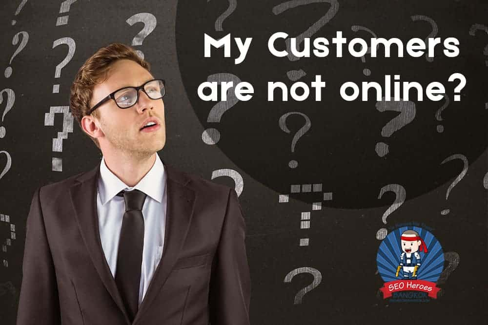My Customers are not online!